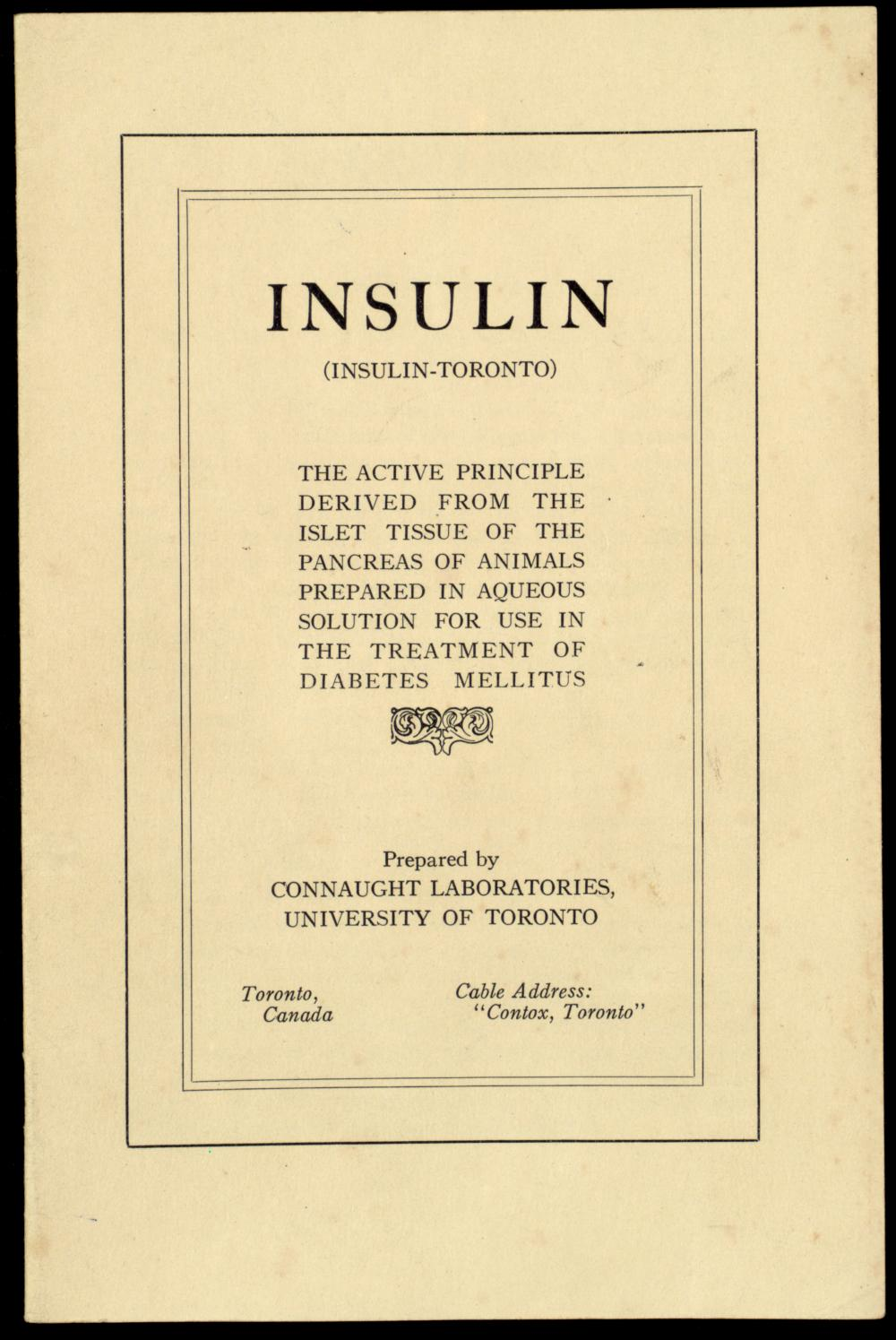 The new Connaught Laboratories name is on the cover of this comprehensive Insulin information booklet, published in late 1923.