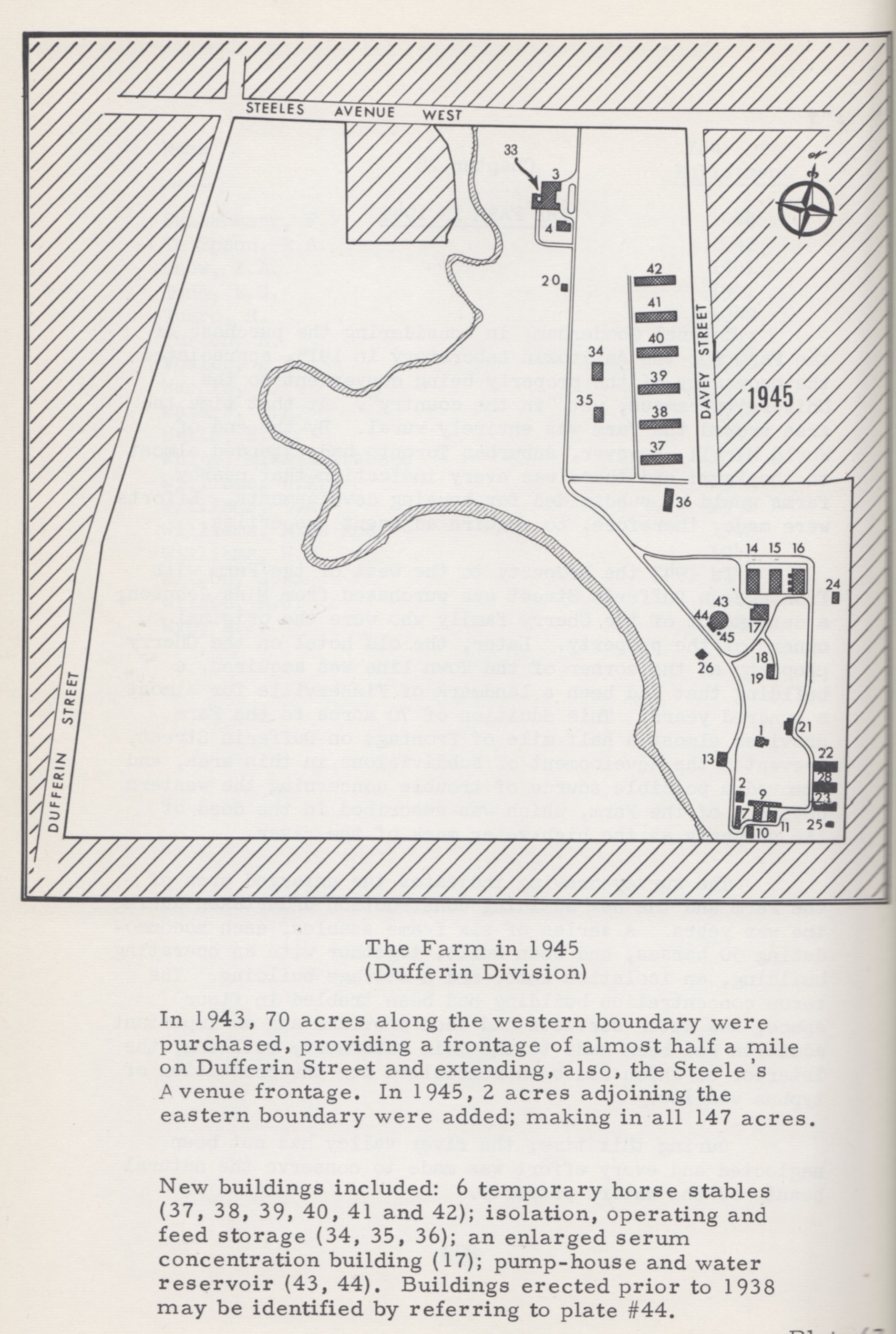 "This map illustrates the layout and recent expansion of the Connaught Farm site in 1945, although in 1944 it was officially designated as the ""Dufferin Division"" following a suggestion by Princess Alice after her visit to the Labs in 1943. She mentioned that the site did not look as much like a farm as expected and thus thought it should have a more appropriate name. After being told that she had travelled along Dufferin Street to get to the site, a street named after Lord Dufferin, she suggested the ""Dufferin Division"" name, which she also thought would be in keeping with the honour paid to the Duke of Connaught in the naming of the Laboratories."