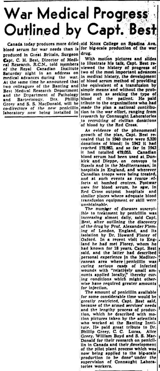 Clipping from the December 6, 1943 edition of The Globe & Mail that features Dr. Charles Best highlighting the rapid growth of the blood serum project, as well as the developing penicillin production project at Connaught.