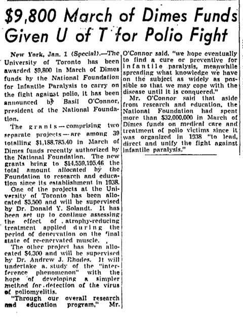 Newspaper clipping from the Globe and Mail of January 2, 1948, announcing the awarding to the University of Toronto of two research grants from the National Foundation for Infantile Paralysis, one of which was for Dr. Rhodes at Connaught and his study of a more efficient method of poliovirus diagnosis