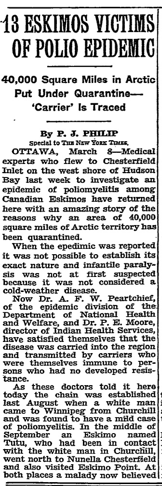 Reports of a mysterious epidemic in the Canadian Arctic that seemed to be caused by polio attracted considerable media attention, including from the New York Times on March 9, 1949