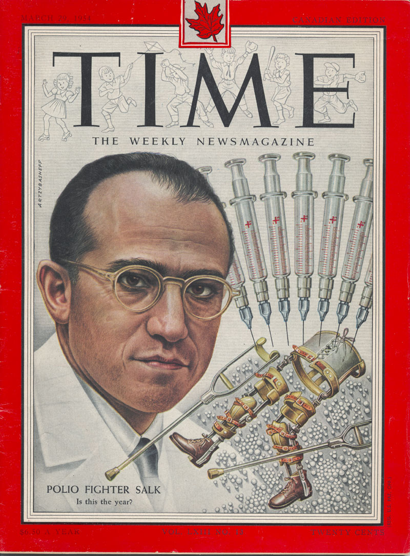 Polio Fighter Salk and the launch of the polio vaccine field trial is featured on the cover of the Canadian edition of Time magazine's March 29, 1954 issue