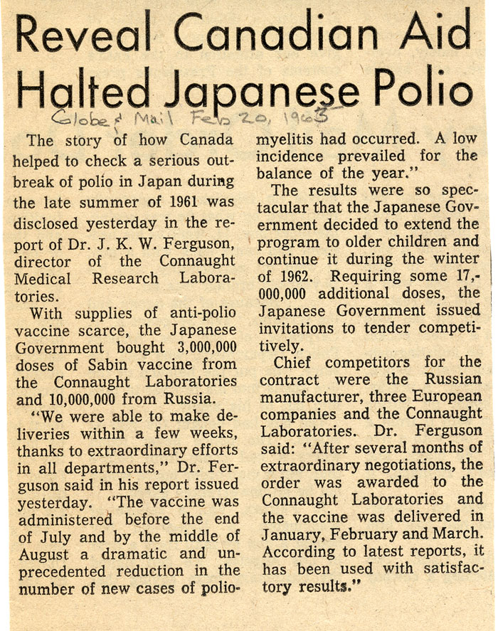 Newspaper clipping from the Globe and Mail of February 20, 1963, revealing what had been an untold story of how in the late summer of 1961 Connaught supplied Japan with millions of doses of OPV to help stop a major polio epidemic.