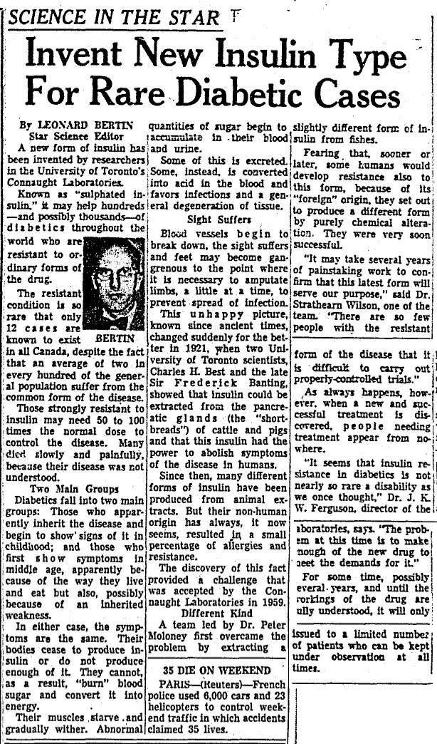 Article from the April 2, 1963 edition of the Toronto Star describing Connaught Laboratories' development of a new type of insulin for rare diabetic cases, led by Dr. Peter Moloney.