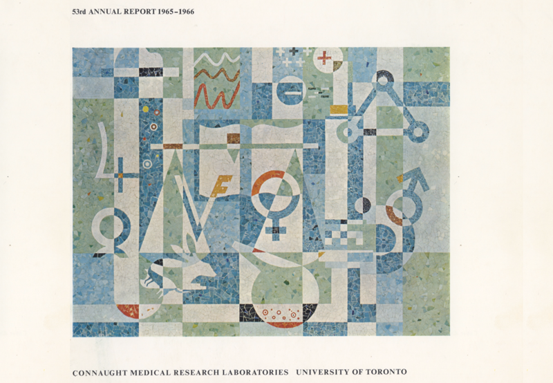 Cover of the Connaught Medical Research Laboratories Annual Report, 1965-66, featured Alexander von Svoboda's mosaic, as it did through 1972-73.